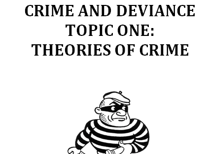 THEORIES OF CRIME [16 LESSONS - AQA A-LEVEL SOCIOLOGY]
