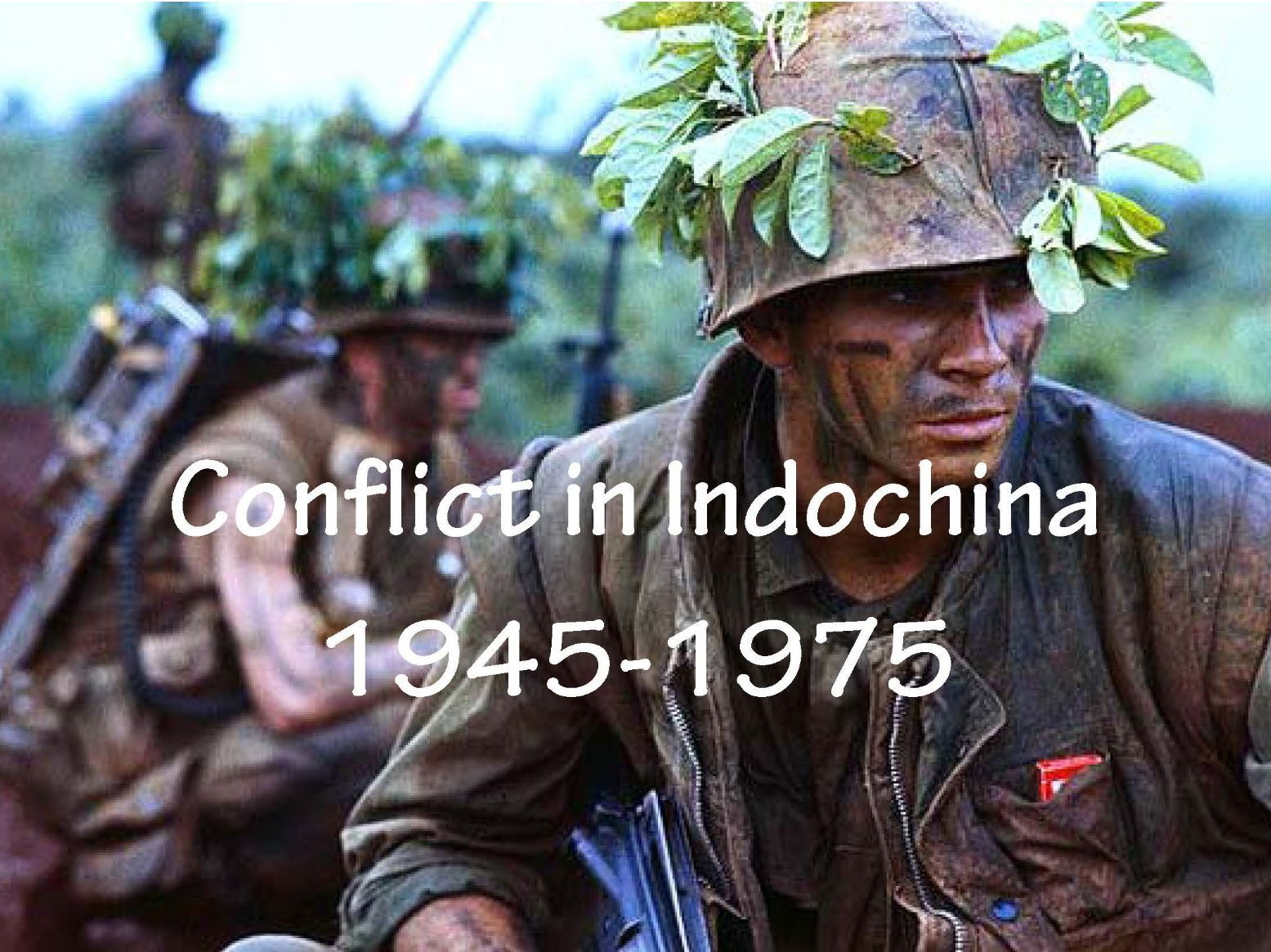 Conflict in Indochina 1945-1975