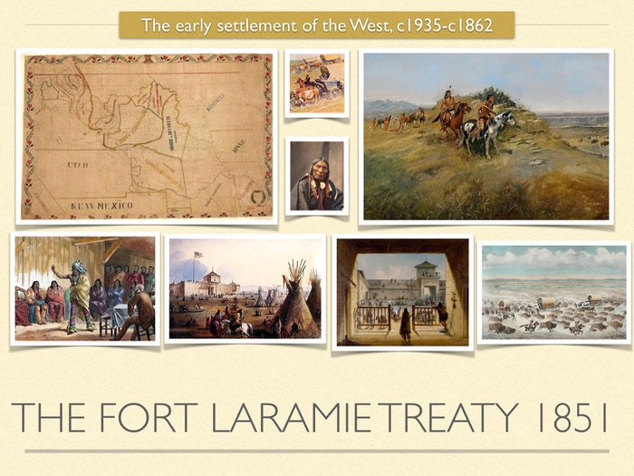 GCSE History of American West in 1800s. The Fort Laramie Treaty 1851