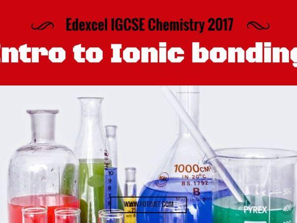 Edexcel IGCSE Chemistry 2017 Ionic bonding 1