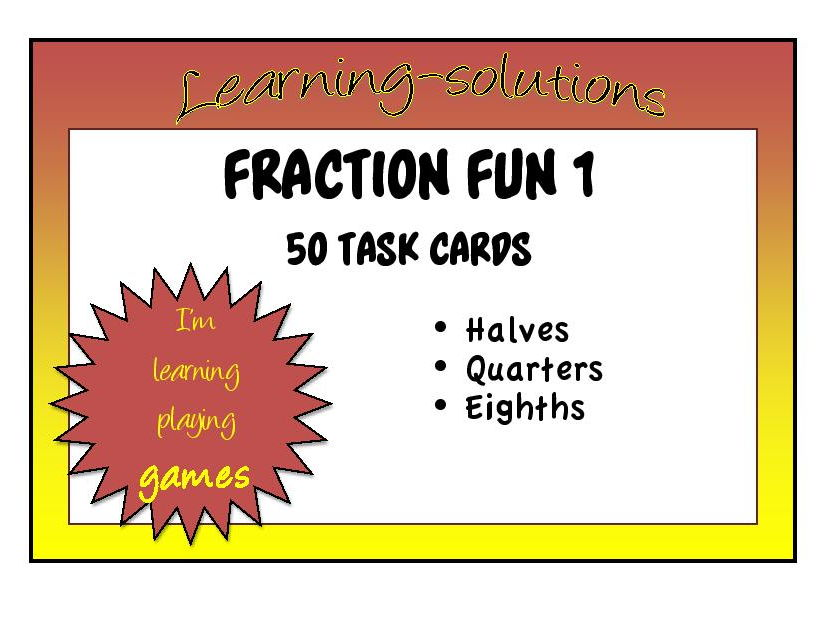 FRACTIONS - halves/quarters/eighths - 50 Task Cards with Student Recording Sheet and ANSWERS