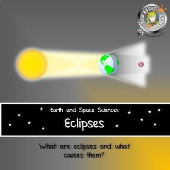 Eclipses:  Earth and Space Sciences
