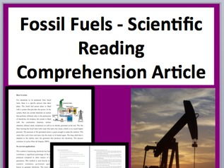 Fossil Fuels Comprehension Reading KS3 and KS4