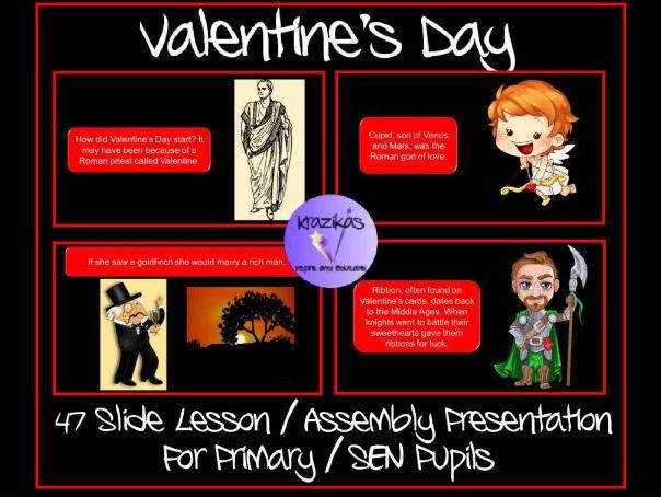 Valentine's Day Lesson / Assembly Presentation For Primary Pupils / SEN Students - 47 Slides