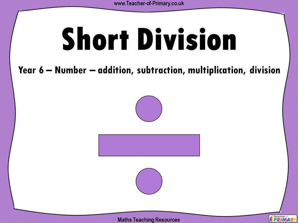 Short Division - Year 6