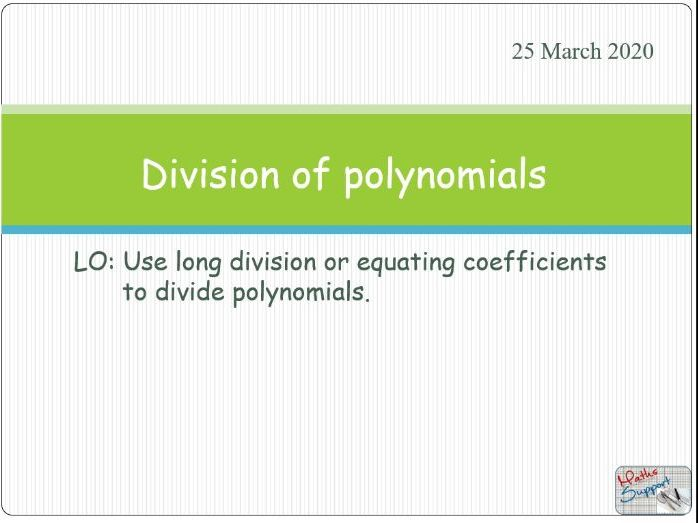 Operations with polynomials: Division