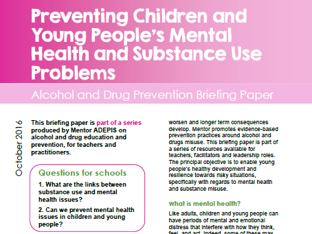 Preventing Children and Young People's Mental Health and Substance Use Problems