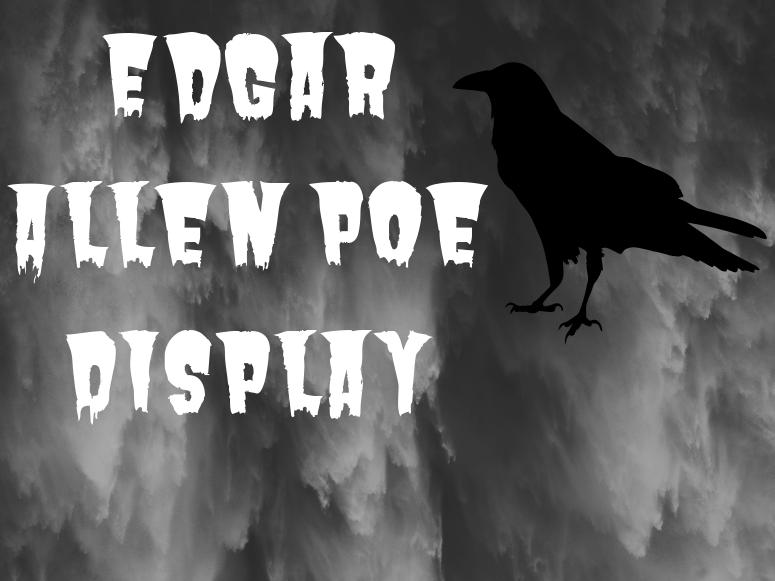 Edgar Allen Poe Classroom Display