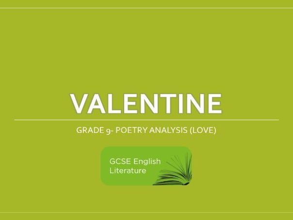 GCSE- EDUQAS- Valentine Poetry Notes- Grade 9