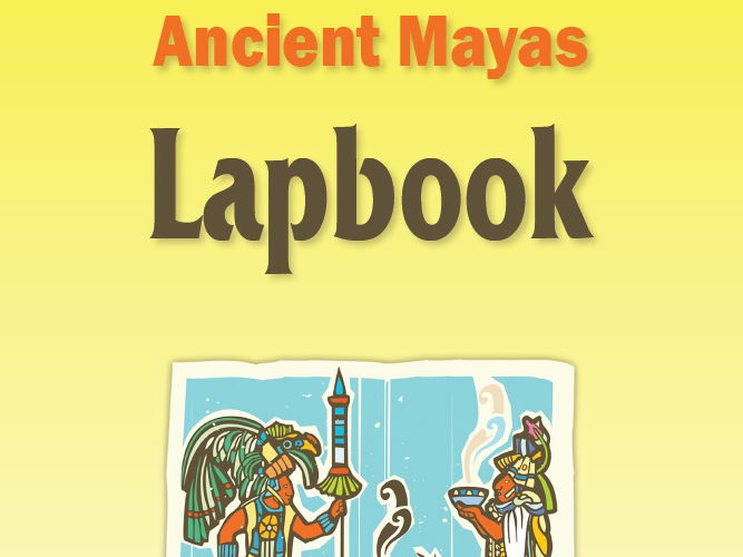 Ancient Mayas Lapbook