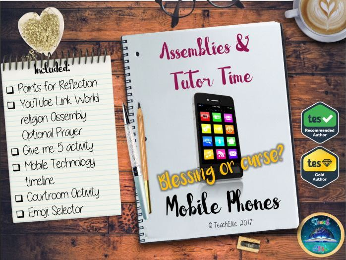Assembly : Mobile Phones Assembly & Tutor Time