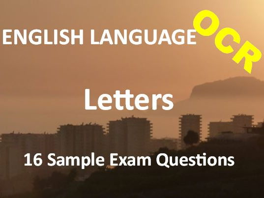 Transactional Writing – Letters – Exam Revision and Practice – 16 Sample OCR Questions