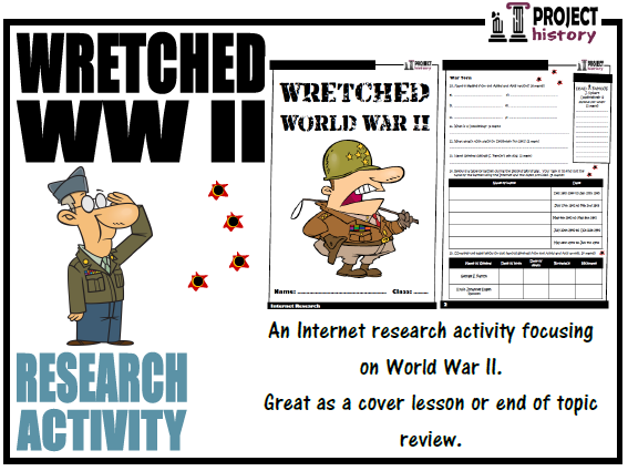 Wretched World War 2 Internet Research Activity