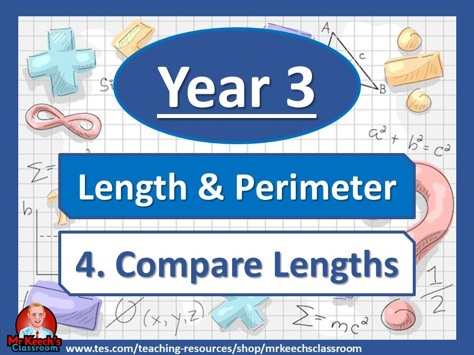 Year 3 – Length and Perimeter – Compare Length - White Rose Maths