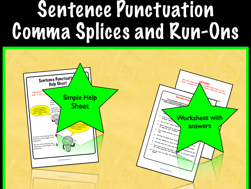 Sentence Punctuation: Comma Splices and Run-On Sentences