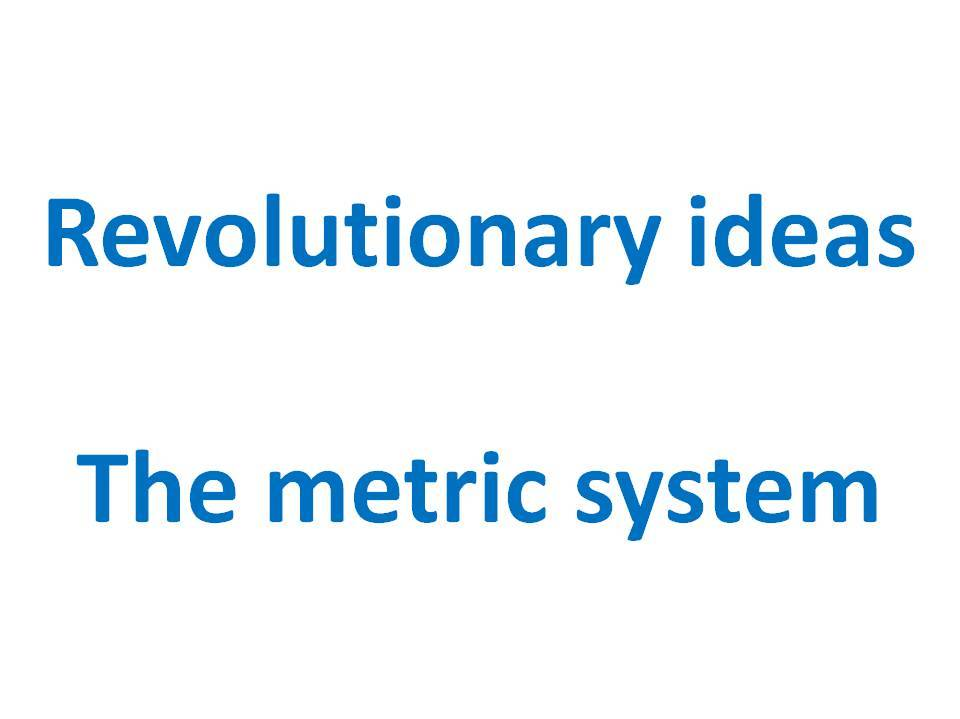 History of the metric system