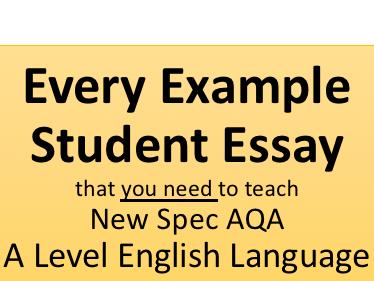 English Language Student Exemplar Responses | AQA A Level New Spec