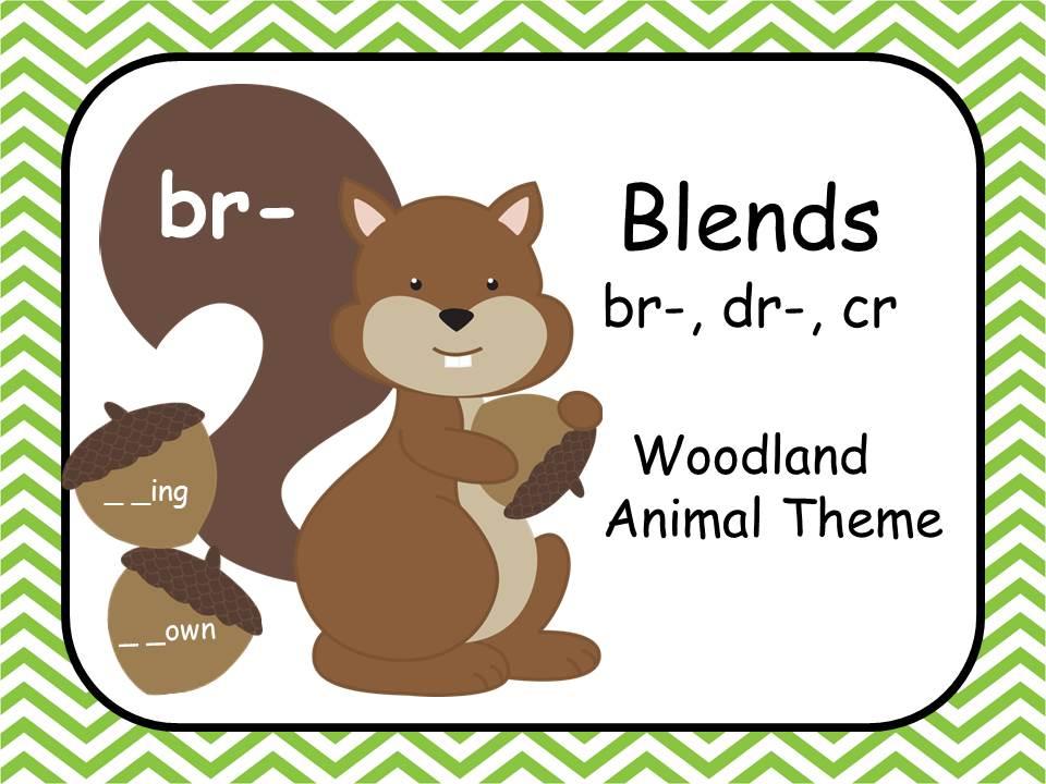 Blends - cr, br, dr - Woodland Animal Theme