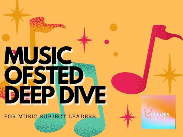 Ofsted Music Deep Dive