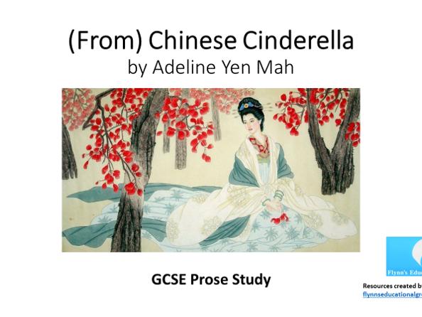 GCSE Prose Study: 'Chinese Cinderella' by Adeline Yen Mah