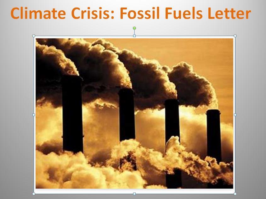 Climate Crisis: Fossil Fuel Persuasive Letter