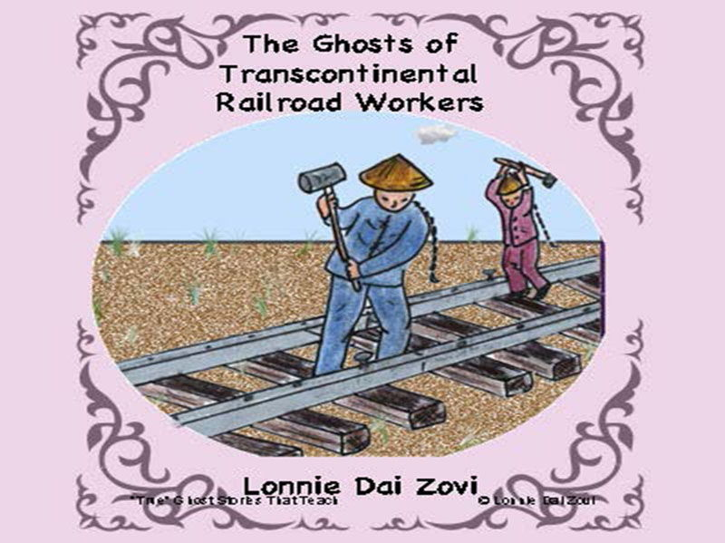 Still Working: Ghosts of Chinese Transcontinental Railroad  Workers