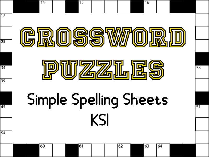 Crossword Puzzles Simple Spelling Sheets KS1