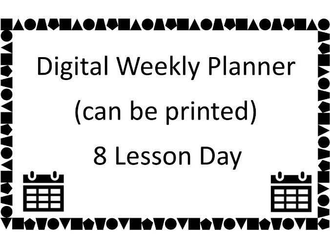 Digital Teacher Planner - 8 Lesson Day with One or Two Week Timetable