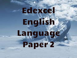 Edexcel English Language Paper 2 Non Fiction and Transactional Writing