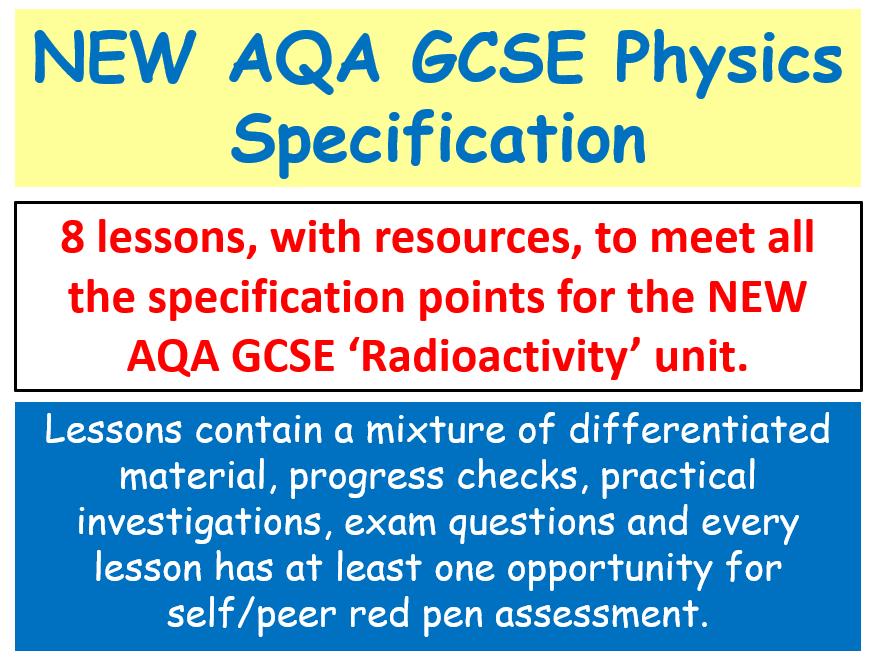 NEW AQA GCSE (2016) Physics - Radioactivity