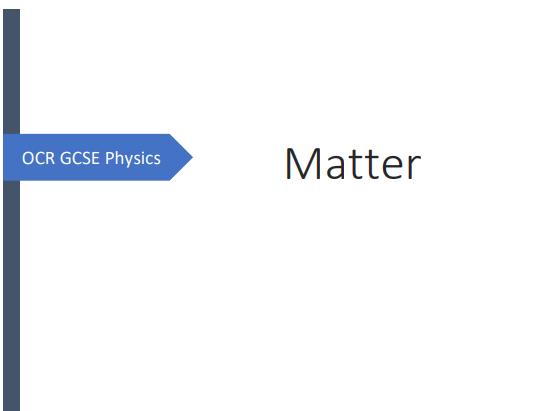 OCR GCSE Physics Matter Revision Booklet