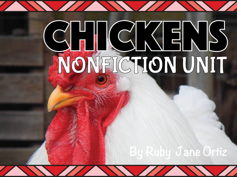 All About Chickens Nonfiction Unit