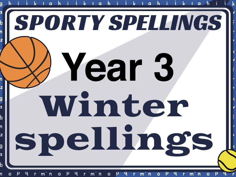 Year 3 Winter Spellings: Sporty Spellings
