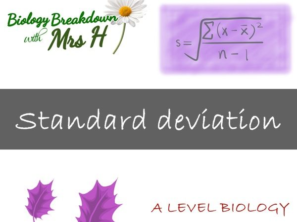 Standard Deviation - A Level Biology
