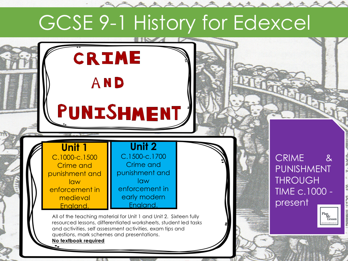 Edexcel GCSE 9-1 History Crime and Punishment c1000-c1700