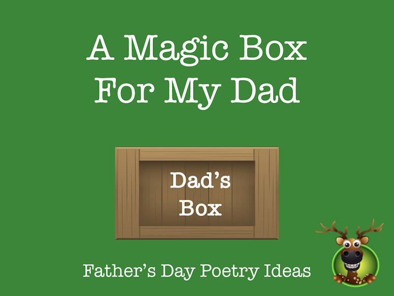 Father's Day Poetry - The Magic Box