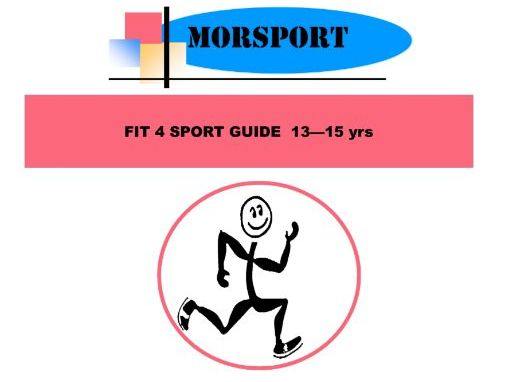 Fit-4-Sport - 13-15yrs - Fitness Training Schedule