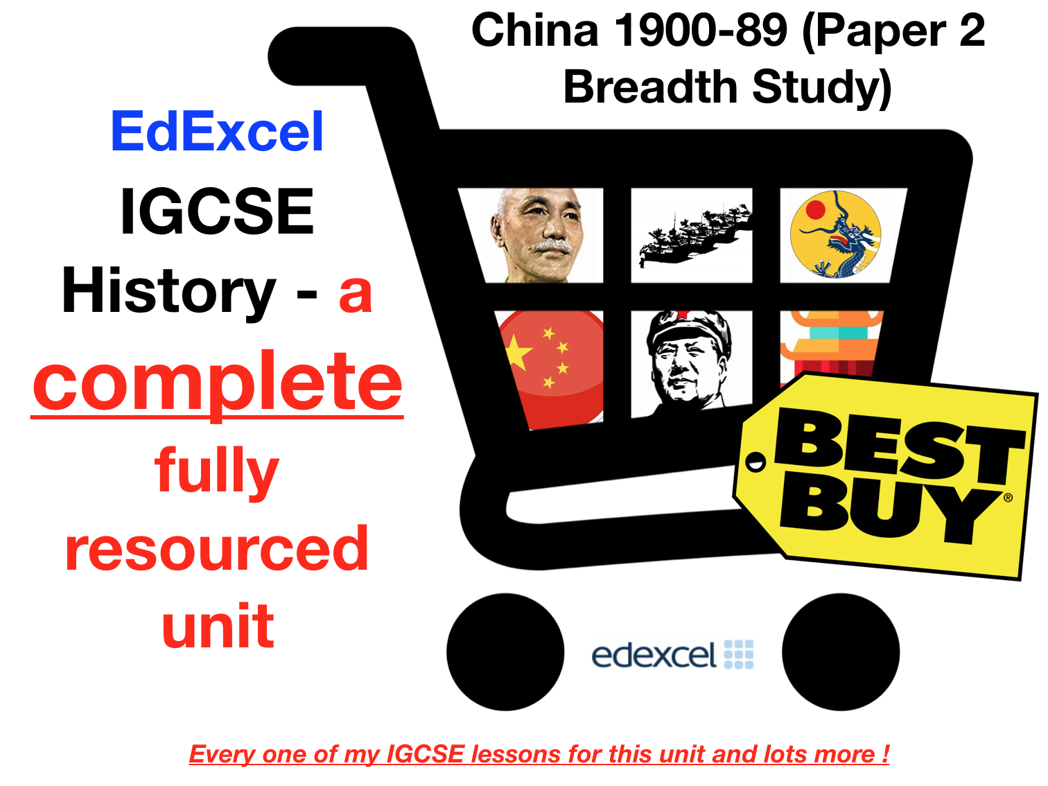 EdExcel IGCSE History China 1900-1989 - Full Unit Paper 2 Breadth Study Bundle (with Revision Menu)