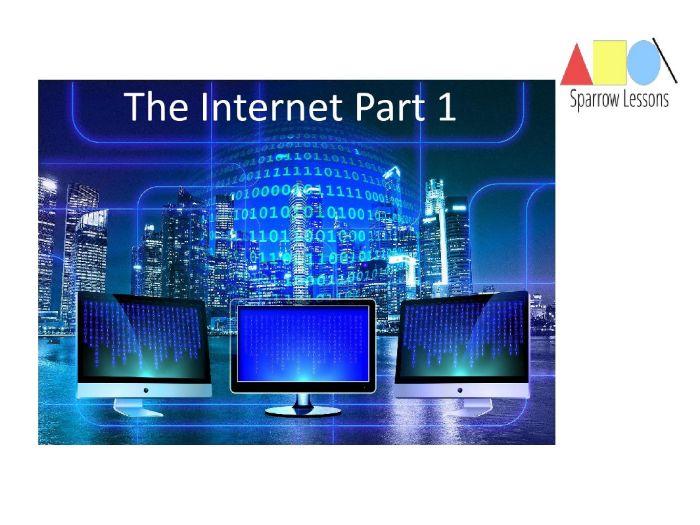 The Internet Part 1