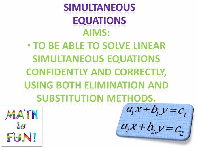 15 Linear Simultaneous Equations (Presentation)