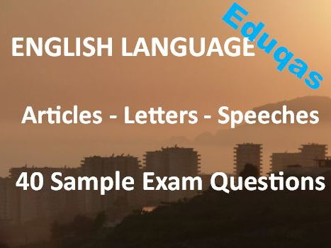 Transactional Writing Articles Letters Speeches Exam Revision Practice – 40 Sample Eduqas Questions