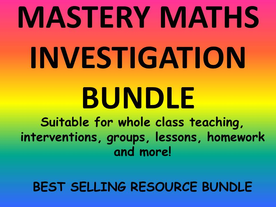 MATHS MASTERY INVESTIGATION RESOURCES