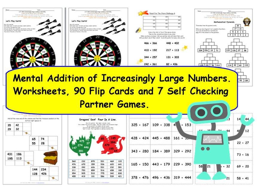 KS2 Y3 Y4 Y5 Add Increasingly Large Numbers Mentally - 11 Activities / Worksheets