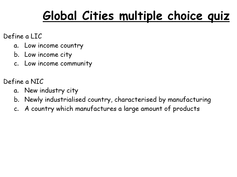 Eduqas Geography B: Global cities; multiple choice quiz