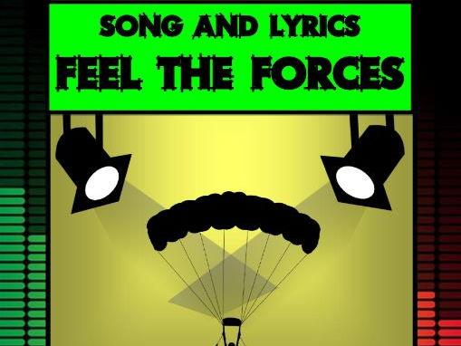 Feel the Forces Song by Mr A, Mr C and Mr D Present