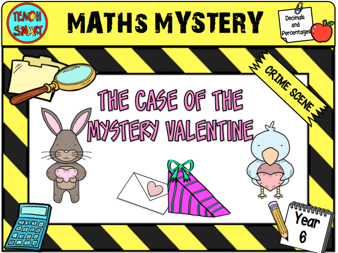 Math Mystery The Case of the Mystery Valentine Year 6