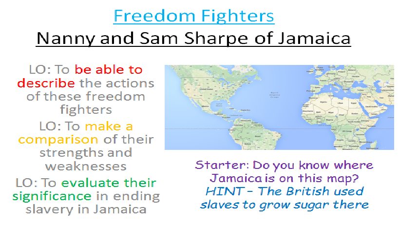 Nanny and Sam Sharpe - Freedom fighters and Slave Rebellions in Jamaica