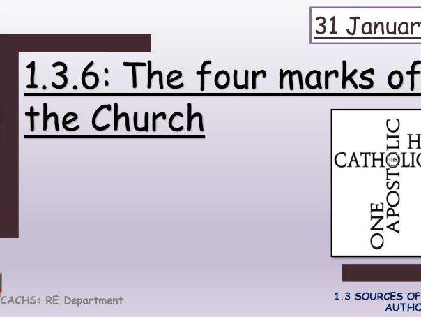Edexcel: 1.3.6; The four marks of the Church