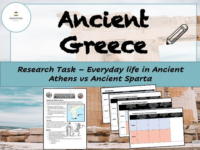Ancient Greece - Research Task - Every life in Ancient Sparta & Ancient Athens