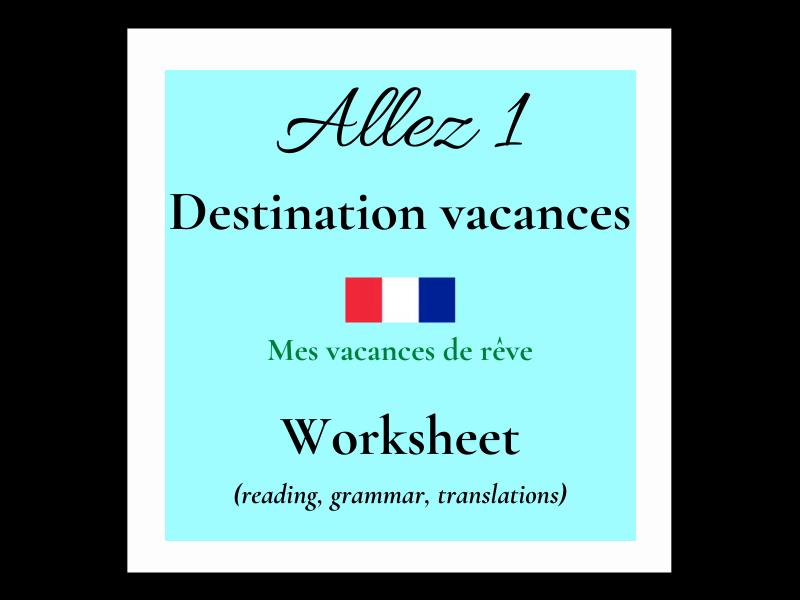 vacances - French - conditional (Allez 1 7.3)